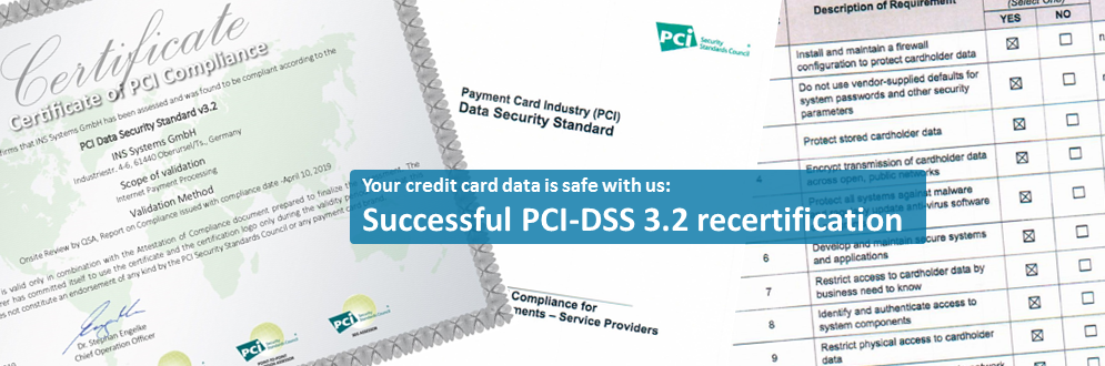 Successful PCI-DSS 3 2 recertification : INS Systems GmbH